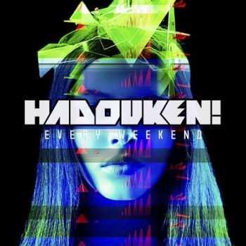 Hadouken! - Every Weekend (Japanese Deluxe Edition) (2013)