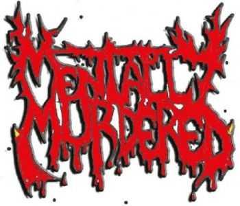 Mentally Murdered - Demo (Demo) (1999)