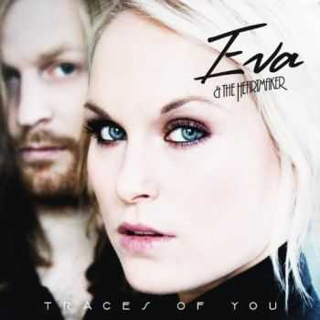 Eva & The Heartmaker - Traces Of You (2013)