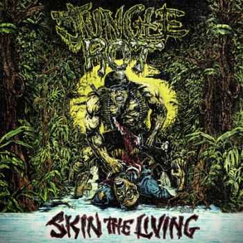 Jungle Rot - Skin The Living (Remastered) (2013)