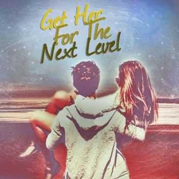 Get Her For The Next Level – With Me [Single] (2013)