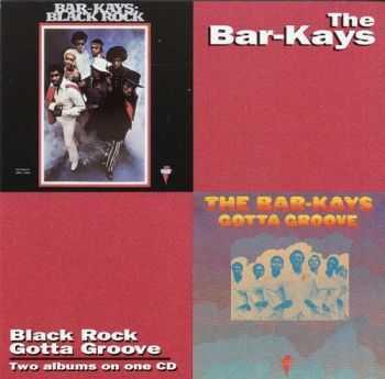 The Bar Kays - Gotta Groove `69 / Black Rock `71