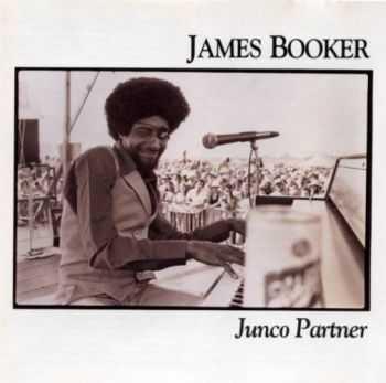 James Booker - Junco Partner (1976)