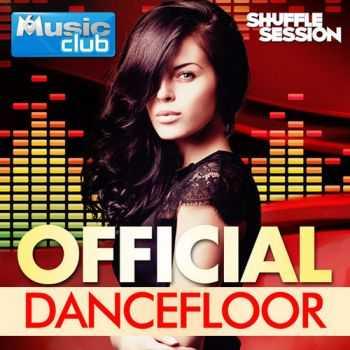 VA - Official Dancefloor (2013)