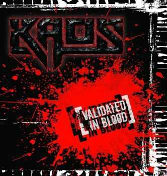 Kaos - Validated in Blood 2012 [EP] [LOSSLESS]