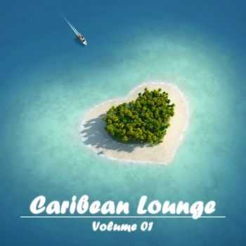 VA - Caribean Lounge Vol.1 (2013)