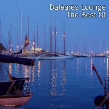 VA - Baleares Lounge - The Best of (2013)
