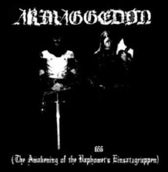 Armaggedon - S.H. 666 [The Awakening Of The Baphomet's Einsatzgruppen] (2013)