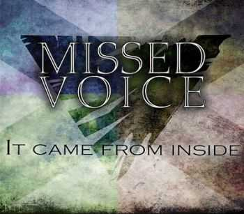 Missed Voice - It Came From Inside [EP] (2013)