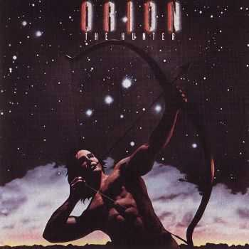Orion The Hunter - Orion The Hunter (1984) [Remastered 1995]