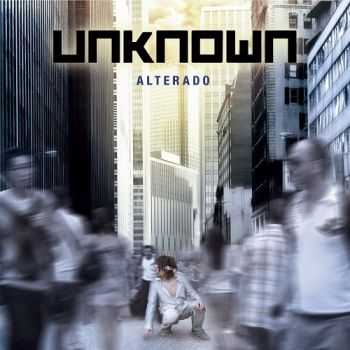 Unknown - Alterado (2012)