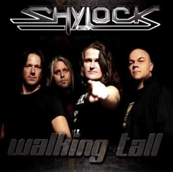 Shylock - Walking Tall (2013) (Lossless) + MP3