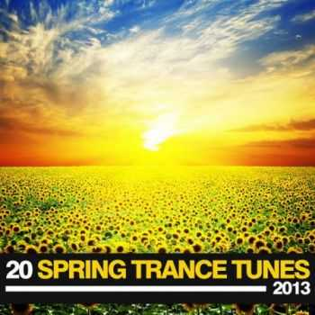 20 Spring Trance Tunes 2013 (2013)