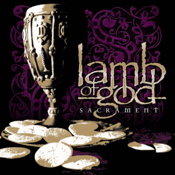 Lamb Of God - Sacrament (2006)