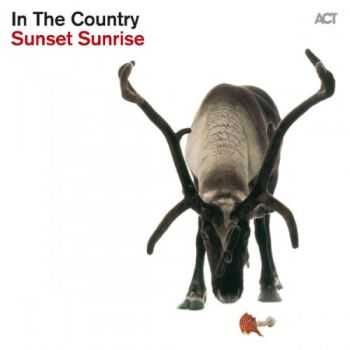 In The Country - Sunset Sunrise (2013) Lossless