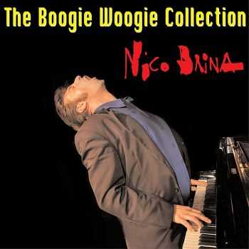 Nico Brina - The Boogie Woogie Collection 2009