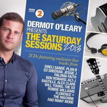 Dermot O'Leary Presents The Saturday Sessions 2013 (2013)