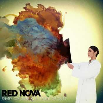Red Nova – Sharp Colours And A Taste Of Dust (2013)