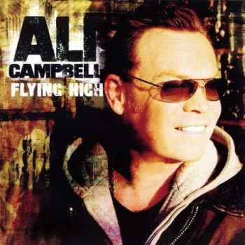Ali Campbell - Flying High (2009) (Lossless) + MP3