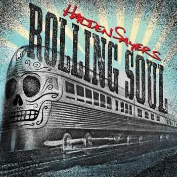 Hadden Sayers - Rolling Soul (2013)