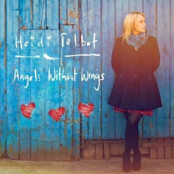 Heidi Talbot - Angels Without Wings (2013)