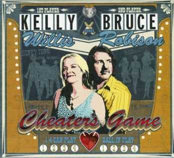 Bruce Robison & Kelly Willis - Cheater's Game (2013)