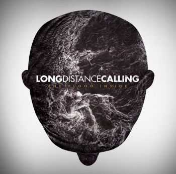Long Distance Calling - The Flood Inside (2013)