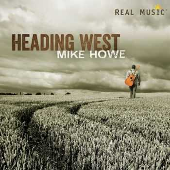 Mike Howe - Heading West (2013)