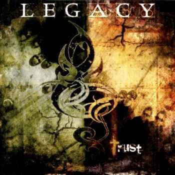 Legacy - Trust (2008) (Lossless) + MP3
