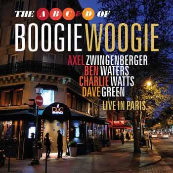 The A B C & D of Boogie Woogie - Live in Paris 2012