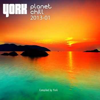 VA - Planet Chill 2013-01 (Compiled By York) (2013)