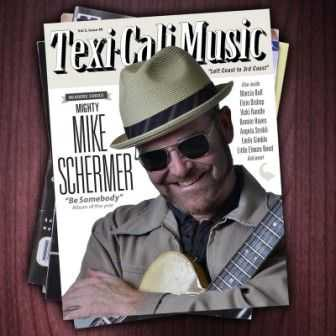 Mighty Mike Schermer - Be Somebody 2013