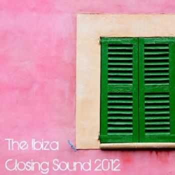 VA - Ibiza Closing Sounds 2012 (2012)