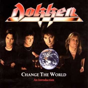 Dokken - Change The World - An Introduction (2004)