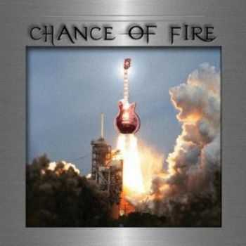 Chance Of Fire (2012)