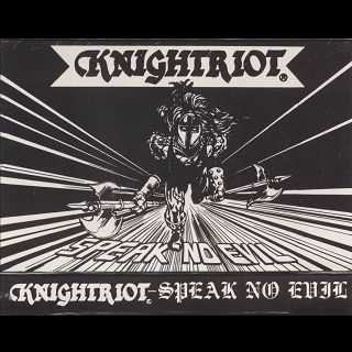 Knightriot - Speak No Evil (1989)
