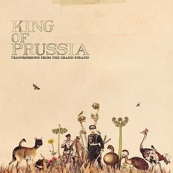 King Of Prussia - Transmissions From The Grand Strand (2012)