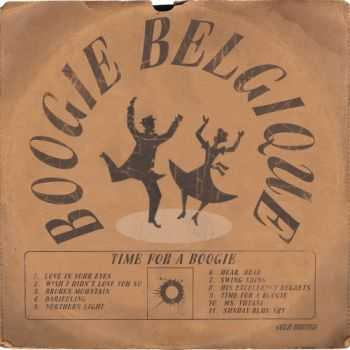 Boogie Belgique  -  Time For A Boogie  (2013)