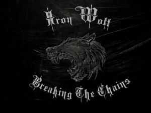 Iron Wolf - Breaking The Chains  (2013)