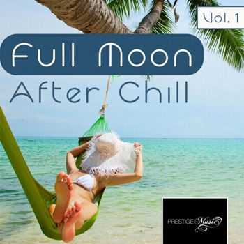 VA - Full Moon After Chill (feat. Koev) (2013)