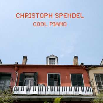 Christoph Spendel - Cool Piano (2013)