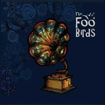 The Foo Birds - The Foo Birds (2013)