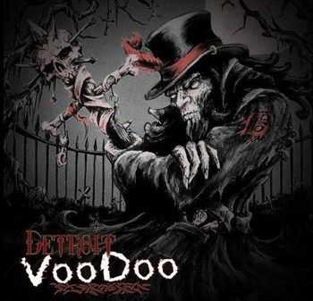 Detroit Voodoo - Rise of the Medicine Man (2013)