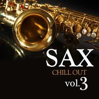 Sax Chill Out - Sax Chill Out Vol. 3 (2011)