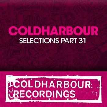 Coldharbour Selections Part 31 (2013)