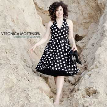 Veronica Mortensen - Catching Waves (2013)