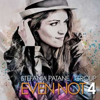 Stefania Patane Group - Even Not 4 (2013)