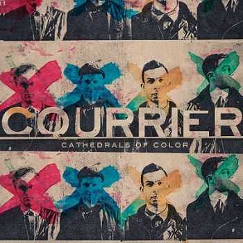 Courrier  - Cathedrals of Color [iTunes Version] (2013)
