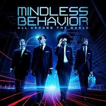 Mindless Behavior - All Around The World (2013)