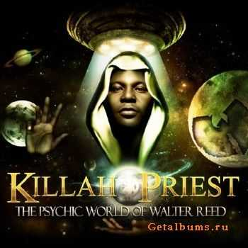 Killah Priest - The Psychic World Of Walter Reed (2013)